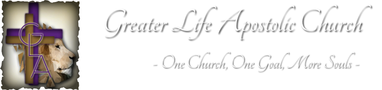 Greater Life Apostolic Church